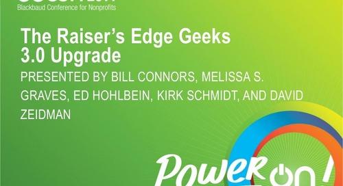 The Raiser's Edge Geek Module 3.0 Upgrade