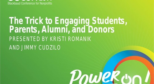 The Trick to Engaging Students, Parents, Alumni, and Donors