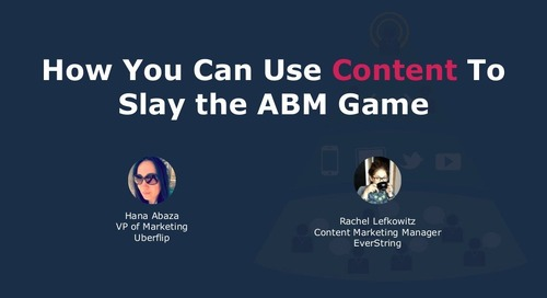 How You Can Use Content to Slay the ABM Game