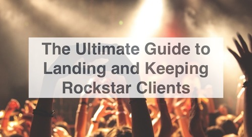 Ultimate Guide to Keeping Rockstar Clients