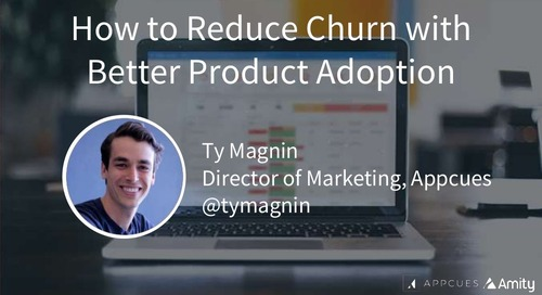 How to Reduce Churn with Better Product Adoption | Slides