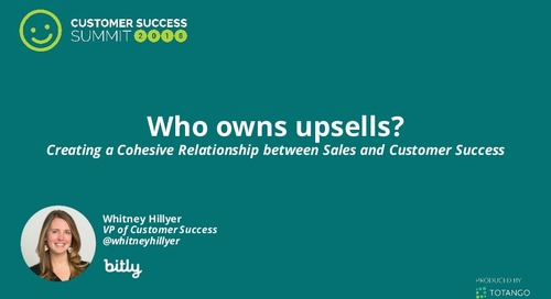 Who Owns Upsells? Creating a Cohesive Relationship Between Sales and Customer Success