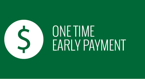 One Time Early Payment