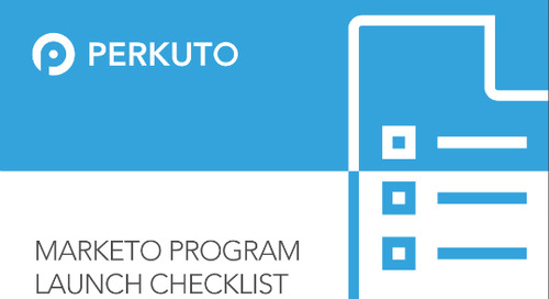 The Ultimate Marketo Program Launch Checklist