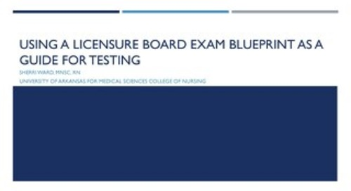 AOT DFW - Using the NCLEX RN Blueprint as a Guide for Testing in a Nursing Baccalaureate Program
