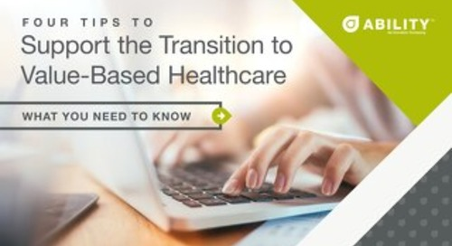 The Transition to Value-Based Care