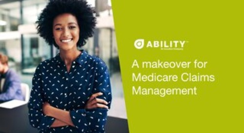 A makeover for Medicare Claims Management