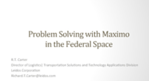 Leidos: Problem Solving with Maximo in the Federal Space