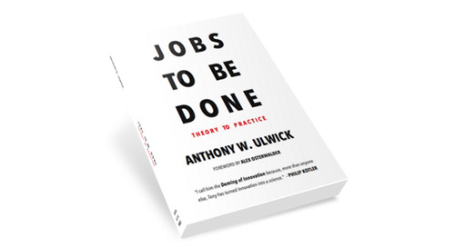 """""""The Jobs-to-be-Done Growth Strategy Matrix"""" by Anthony Ulwick"""