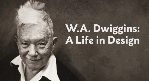 """W. A. Dwiggins: A Life in Design"" – An Interview with Rob Saunders"