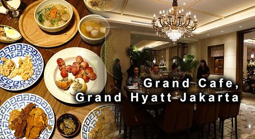 Grand Cafe, Grand Hyatt, Central Jakarta