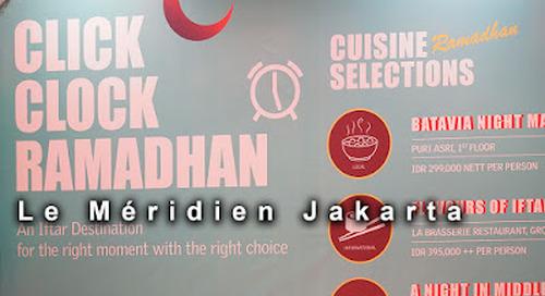 Click Clock Ramadhan, Le Méridien Jakarta