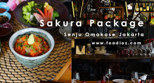 Sakura Package, Senju Omakase, Plaza Indonesia, Central Jakarta