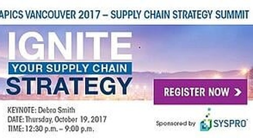 SYSPRO Canada and APICS Vancouver Host Supply Chain Strategy Summit 2017