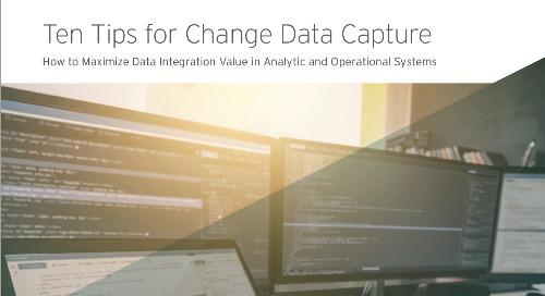 Ten Tips for Change Data Capture