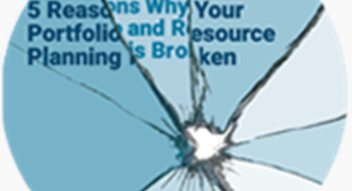 5 Reasons Your Portfolio and Resource Planning is Broken