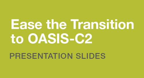 Ease the Transition to OASIS-C2: Presentation Slides