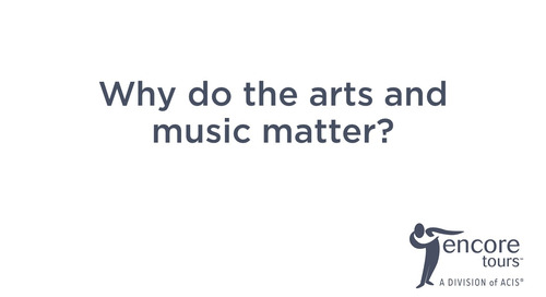 Encore Tours - Arts Matter