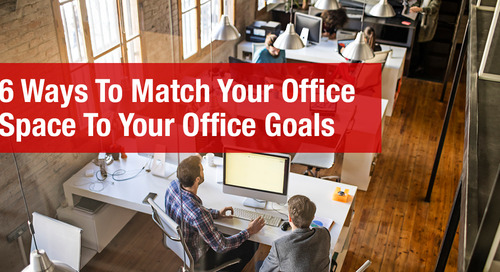 6 Ways to Match Office Space with Office Goals