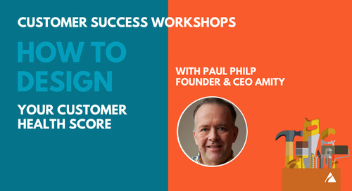How to Design Your Customer Health Score