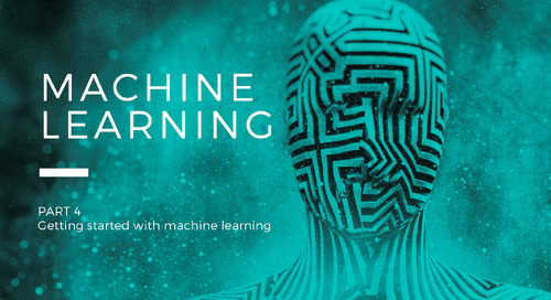 How to Get Started with Machine Learning and Artificial Intelligence