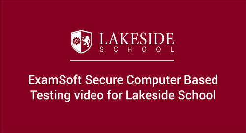 Testing Security with ExamSoft and Lakeside School