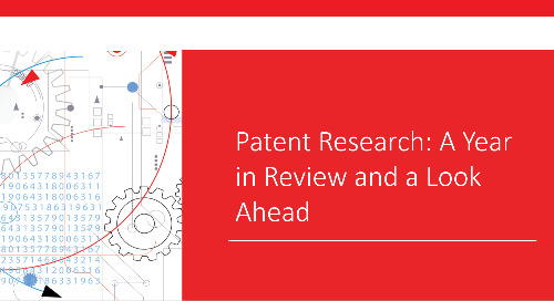 Webinar: Patent Research: The Year in Review and a Look Ahead