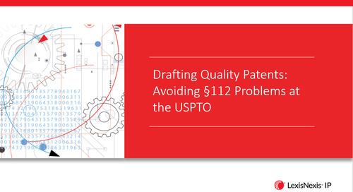 Webinar: Drafting Quality Patents: Avoiding §112 Rejections