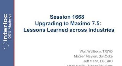 Session 1668 Upgrading Maximo to 7.5