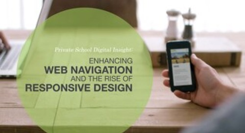 Private School Digital Insight: Enhancing Web Navigation and the Rise of Responsive Design