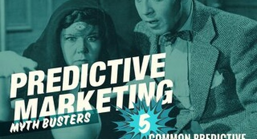 Predictive Marketing Myth Busters