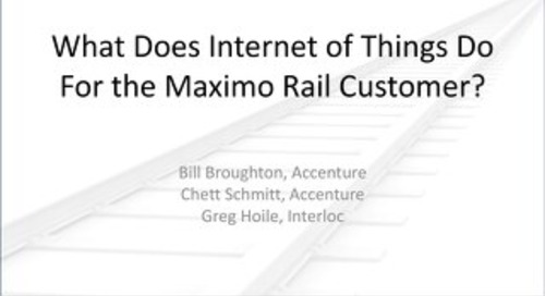 What Does Internet of Things Do For the Maximo Rail Customer?