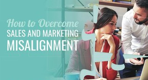 How To Overcome Sales And Marketing Misalignment