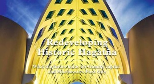 GM Issue 2 - Redeveloping Historic Hagatna