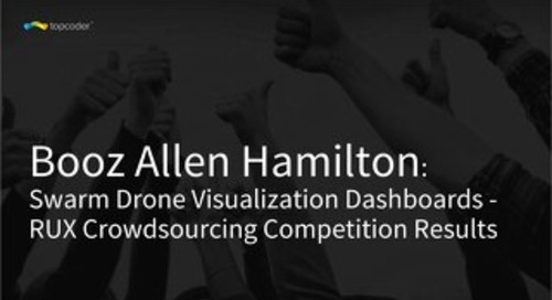 Booz Allen Hamilton + Topcoder - Drone Swarm Visualized Dashboard -  RUX Crowdsourcing Challenge