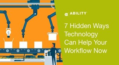 7 Hidden Ways Technology Can Help Your Workflow Now