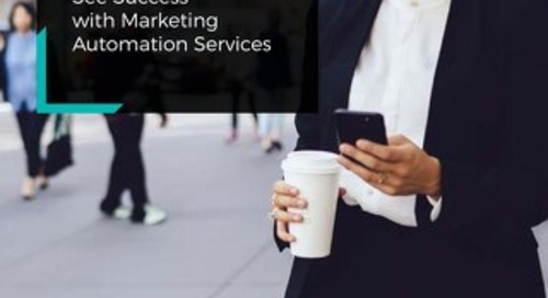 Three Brands See Success with Marketing Automation Services