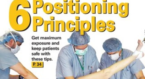 6 Positioning Principles - June 2013 - Outpatient Surgery Magazine - Subscribe