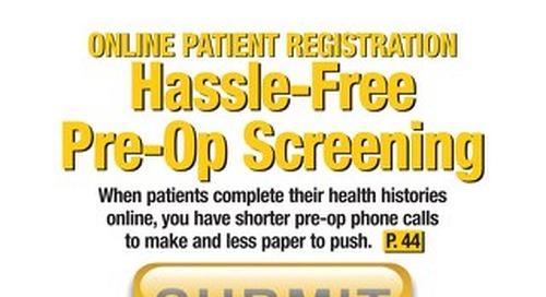 Hassle-Free Pre-Op Screening - October 2012 - Outpatient Surgery Magazine