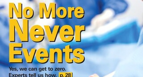 No More Never Events - February 2014 - Subscribe to Outpatient Surgery Magazine