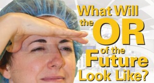 What Will the OR of the Future Look Like? - July 2014 - Subscribe to Outpatient Surgery Magazine