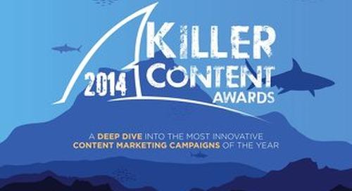 Killer Content Awards Report 2014