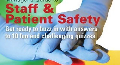 Manager's Guide to Staff & Patient Safety - October 2014