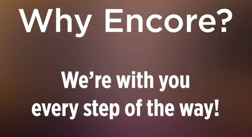 #WhyEncore? We're with you every step of the way!