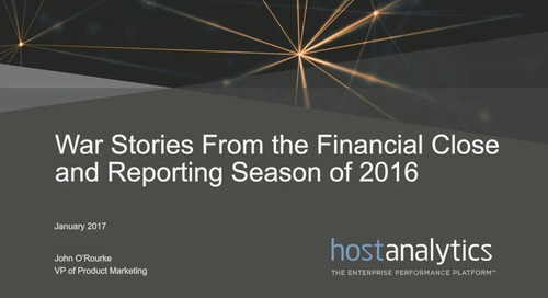 War Stories from the Financial Close & Reporting Season of 2016