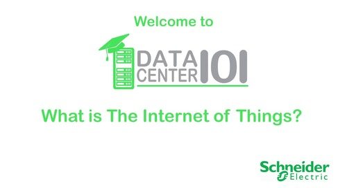 Data Center 101: What is The Internet of Things?