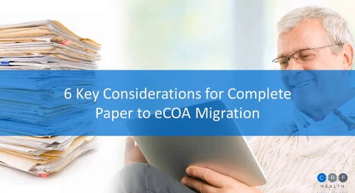 6 Key Considerations for Complete Paper to eCOA Migration