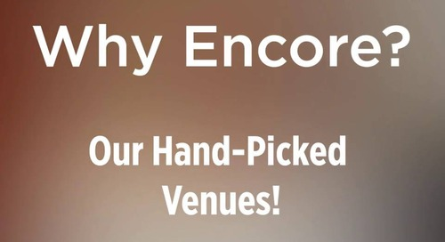 #WhyEncore? Our Hand-Picked Venues