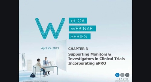 Supporting Monitors & Investigators in Clinical Trials by Incorporating ePRO