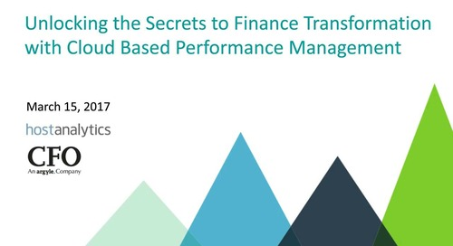 Unlocking the Secrets to Finance Transformation with Cloud Based Performance Management